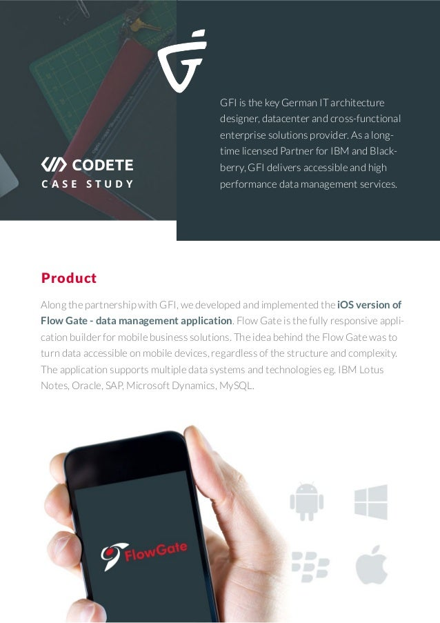 C A S E S T U D Y Product GFI is the key German IT architecture designer, datacenter and cross-functional enterprise solut...