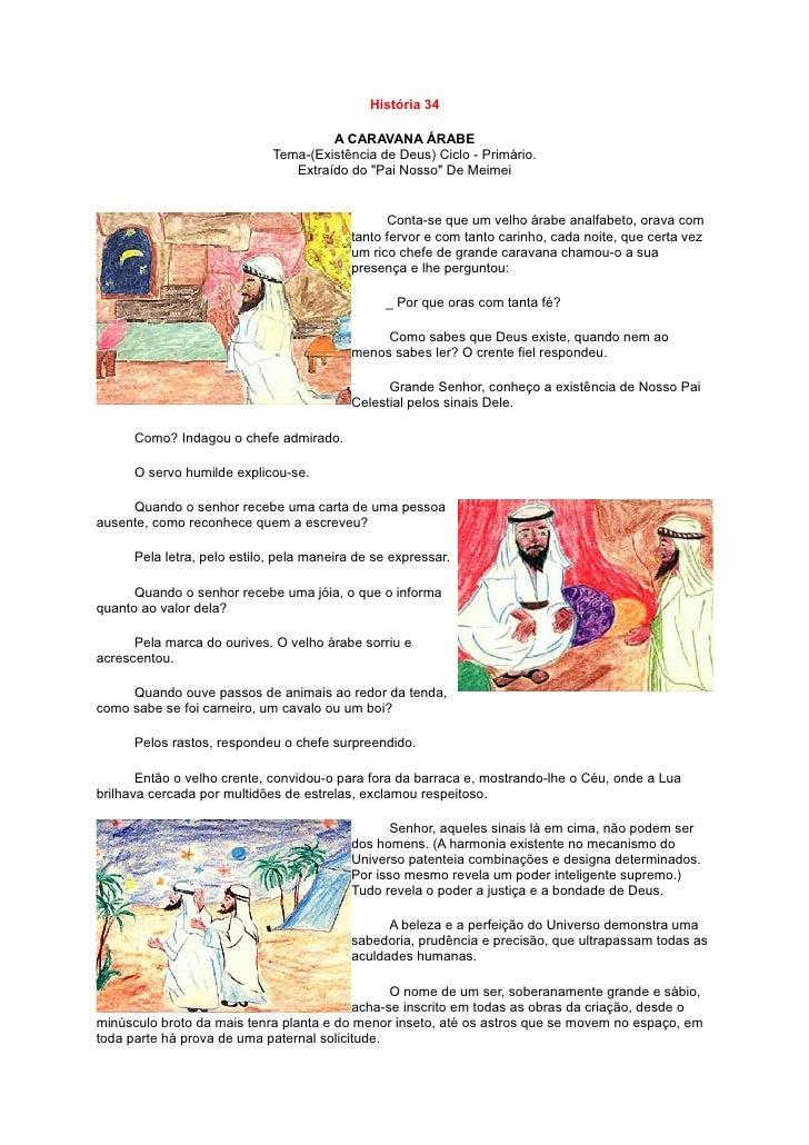 História 34                                        A CARAVANA ÁRABE                              Tema-(Existência de Deus)...