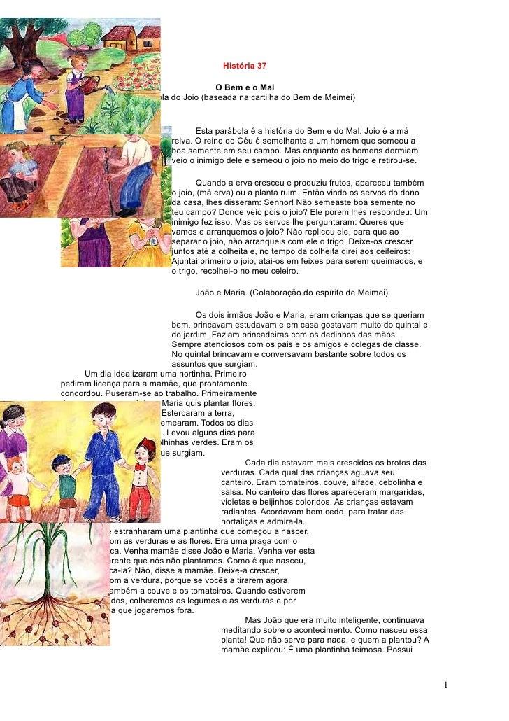 História 37                                         O Bem e o Mal                    Parábola do Joio (baseada na cartilha...