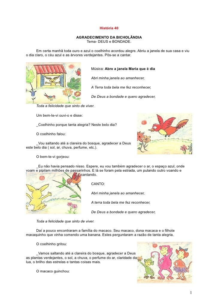 História 40                                 AGRADECIMENTO DA BICHOLÂNDIA                                    Tema- DEUS e B...