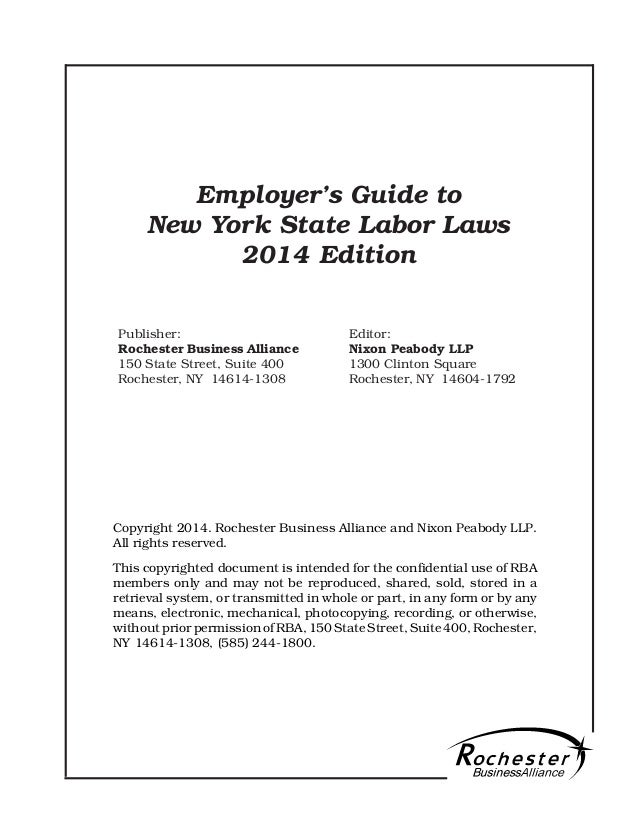 Publisher: Rochester Business Alliance 150 State Street, Suite 400 Rochester, NY 14614-1308 Employer's Guide to New York S...