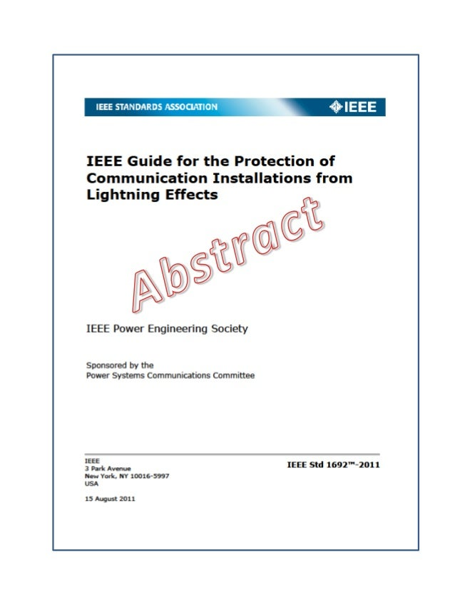 IEEE Guide for the Protection of Communication Installations from Lightning Effects IEEE Power Engineering Society Sponsor...