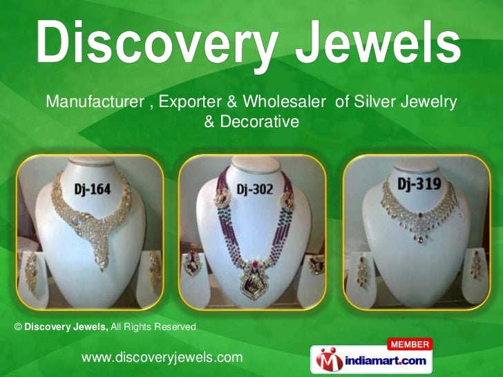 Manufacturer , Exporter & Wholesaler of Silver Jewelry                          & Decorative© Discovery Jewels, All Rights...