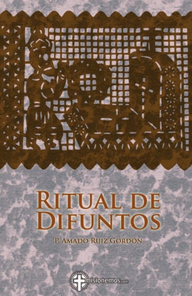 Ritual de DifuntosP. Amado Ruíz Gordón
