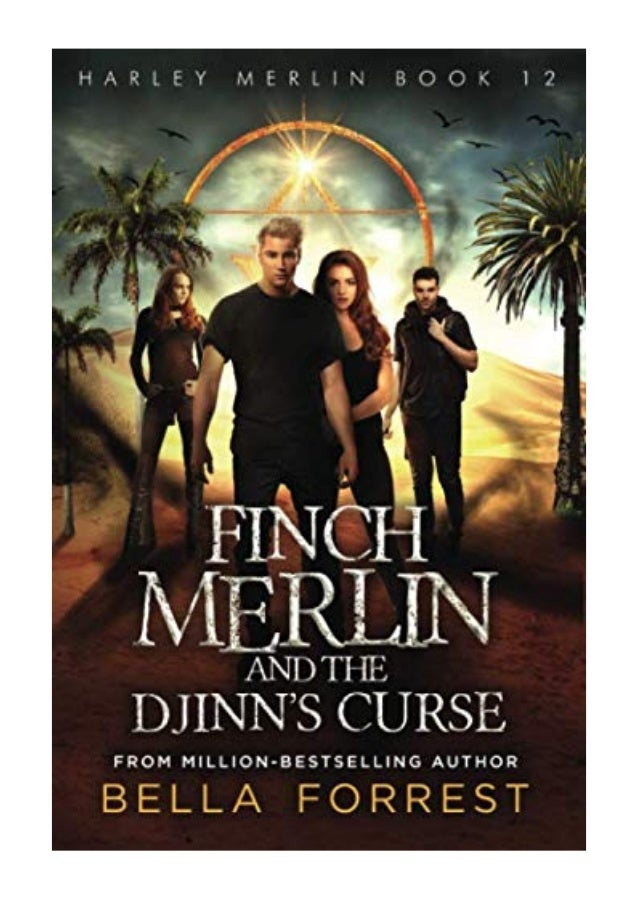 2019 Harley Merlin 12 Pdf Finch Merlin And The Djinn S Curse By Follow thanh tan to never miss another show. slideshare