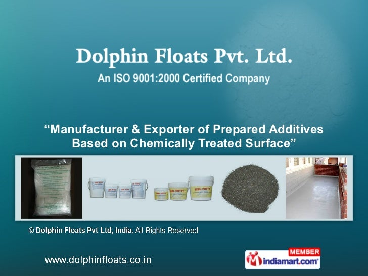 """ Manufacturer & Exporter of Prepared Additives Based on Chemically Treated Surface"""