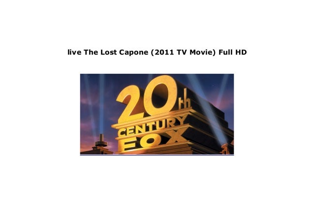 watch The Lost Capone (2011 TV Movie) Full Movie Download Free in 720p