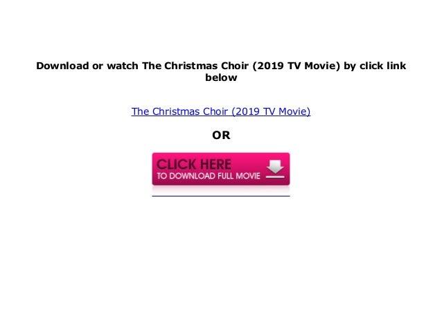 Watch The Christmas Choir 2019 Tv Movie Full Movie Hd