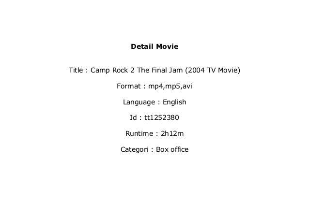 Watch Camp Rock 2 The Final Jam 2004 Tv Movie 720p Online
