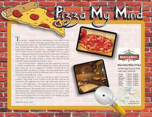 Mountain Mike's Pizza 22942 Ridge Route Dr #100 Lake Forest, CA 92630 Monday 11:00 am – 10:00 pm Tuesday 11:00 am – 10:00 ...