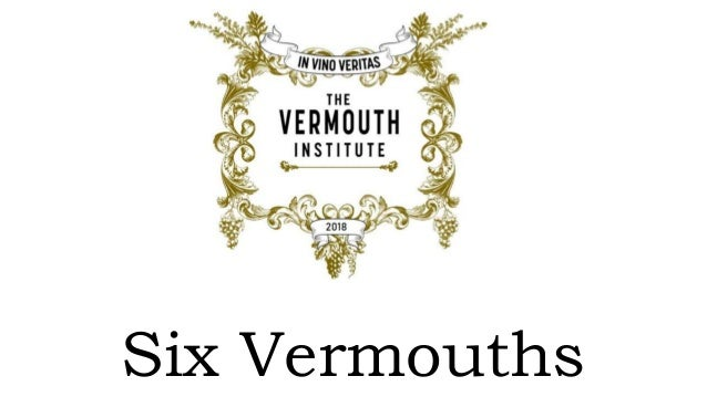 Six Vermouths