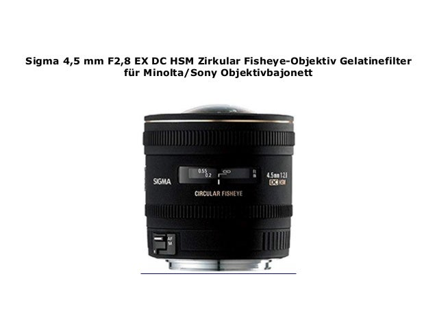 Sigma 4 5 Mm F2 8 Ex Dc Hsm Zirkular Fisheye Objektiv