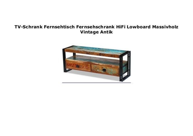 Tv Schrank Fernsehtisch Fernsehschrank Hifi Lowboard Massivholz Vinta