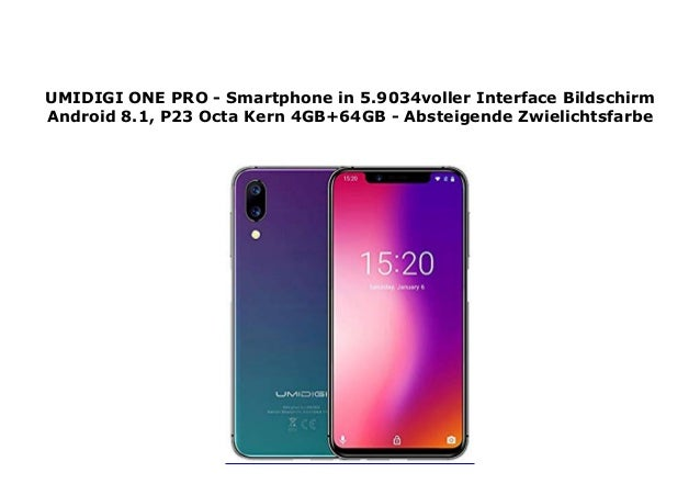 UMIDIGI ONE PRO - Smartphone in 5 9034voller Interface