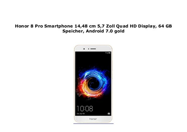 Honor 8 Pro Smartphone 14,48 cm 5,7 Zoll Quad HD Display, 64