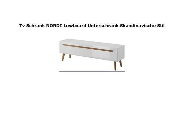 Tv Schrank Nordi Lowboard Unterschrank Skandinavische Stil