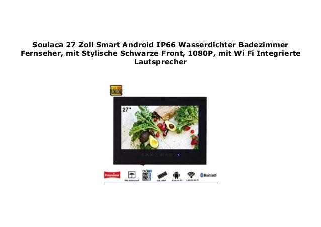 Soulaca 27 Zoll Smart Android IP66 Wasserdichter Badezimmer Fernseher…