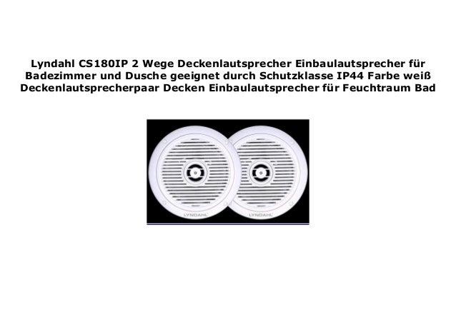 Lyndahl CS180IP 2 Wege Deckenlautsprecher Einbaulautsprecher ...