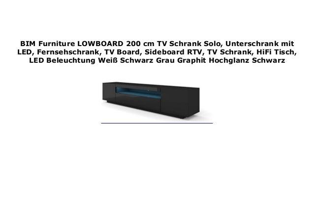 Bim Furniture Lowboard 200 Cm Tv Schrank Solo Unterschrank