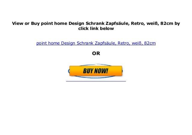 Point Home Design Schrank Zapfs Ule Retro Wei 82cm