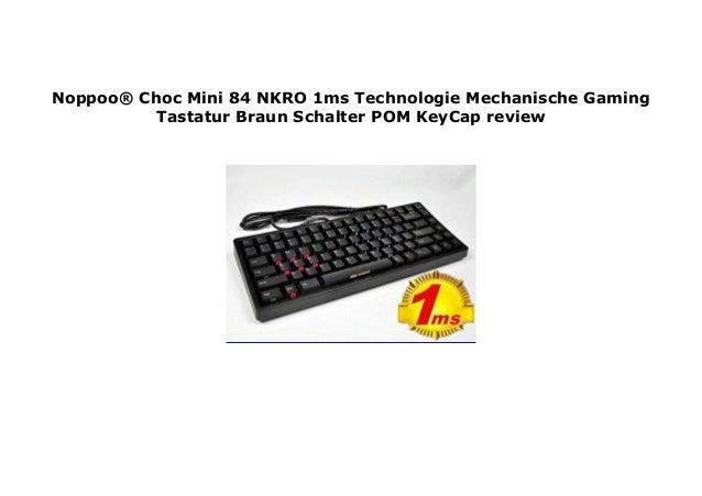 Noppoo  Choc Mini 84 NKRO 1ms Technologie Mechanische Gaming Tastatur…