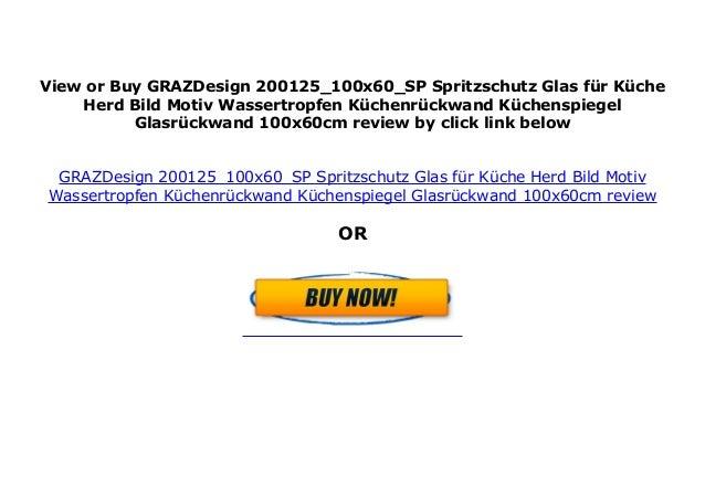 GRAZDesign 200125_100x60_SP Spritzschutz Glas f r K che ...
