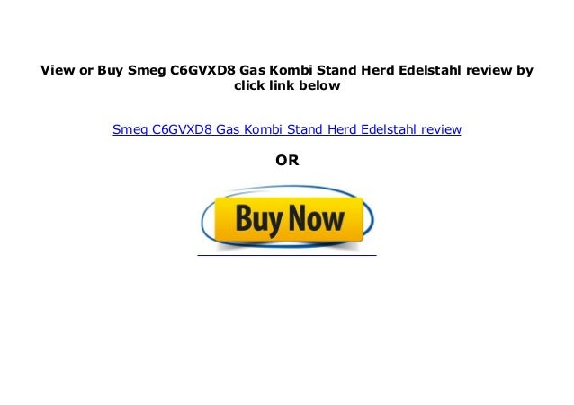 Smeg C6GVXD8 Gas Kombi Stand Herd Edelstahl