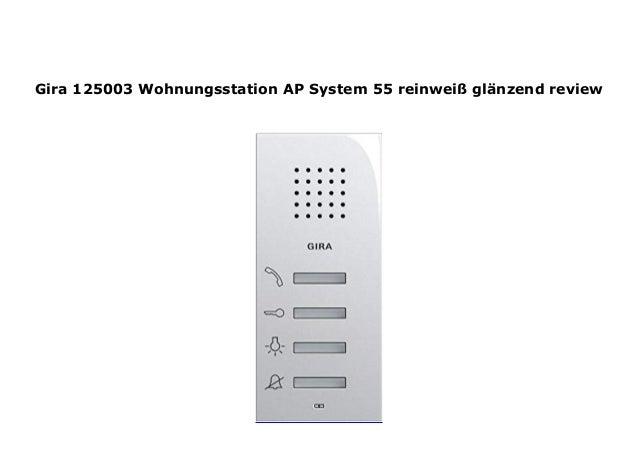 Gira Wohnungsstation 125003 AP System 55 reinweiss