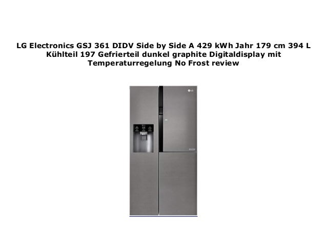 Lg Electronics Gsj 361 Didv Side By Side A 429 Kwh Jahr 179 Cm