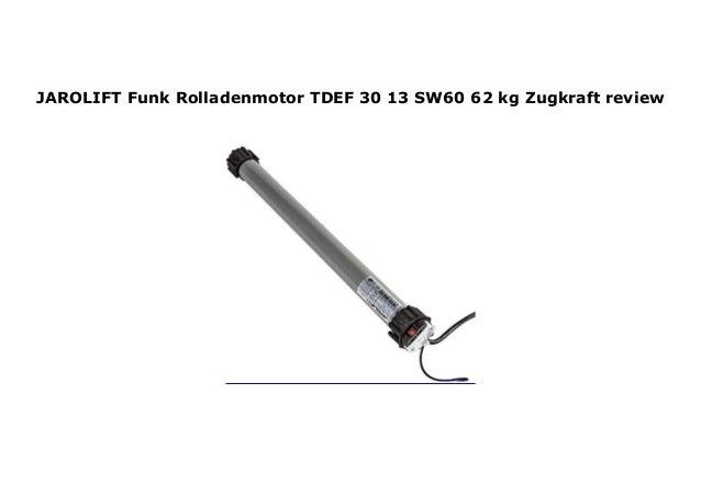 große Auswahl neues Konzept offizielle Bilder JAROLIFT Funk Rolladenmotor TDEF 30 13 SW60 62 kg Zugkraft revi…