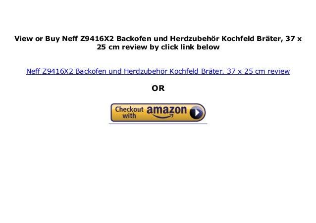Br/äter Kochfeld Neff Z9416X2 Backofen und Herdzubeh/ör 37 x 25 cm