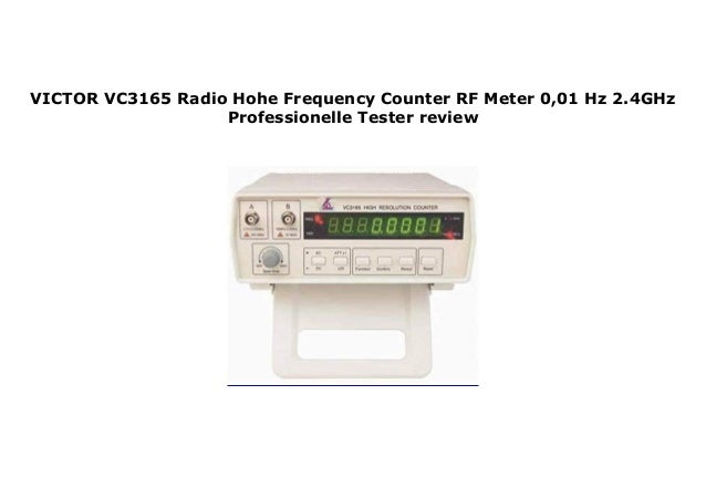 VICTOR VC3165 Radio Hohe Frequency Counter RF Meter 0,01 Hz 2 4GHz Pr…