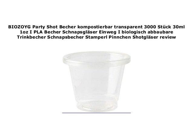 BIOZOYG Party Shot Becher kompostierbar transparent 100 St/ück 30ml 1oz I PLA Becher Schnapsgl/äser Einweg I biologisch abbaubare Trinkbecher Schnapsbecher Stamperl Pinnchen Shotgl/äser