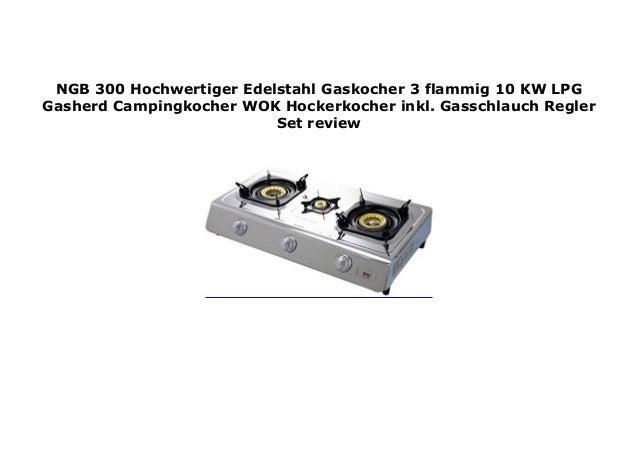 NGB-300 Hochwertiger Edelstahl Gaskocher 3 flammig 10 KW LPG Gasherd Campingkocher WOK Hockerkocher inkl Gasschlauch-Regler Set