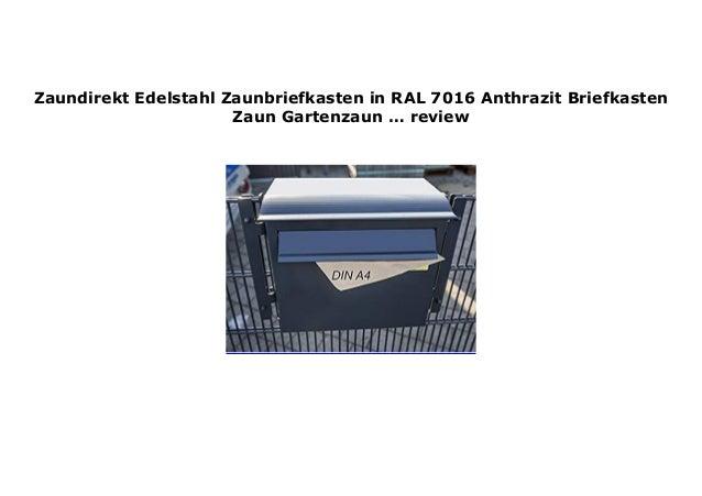 Zaundirekt Edelstahl Zaunbriefkasten in RAL 7016 Anthrazit ...