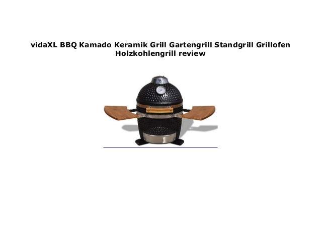 vidaxl bbq kamado keramik grill gartengrill standgrill grillofen holz…