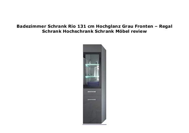 Badezimmer Schrank Rio 131 Cm Hochglanz Grau Fronten