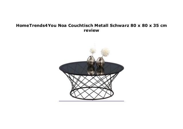 Hometrends4you Noa Couchtisch Metall Schwarz 80 X 80 X 35 Cm Review
