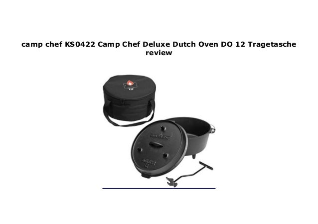 Camp Chef Deluxe Dutch Oven DO-12