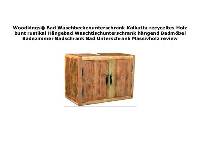 Woodkings Bad Waschbeckenunterschrank Kalkutta Recyceltes Holz