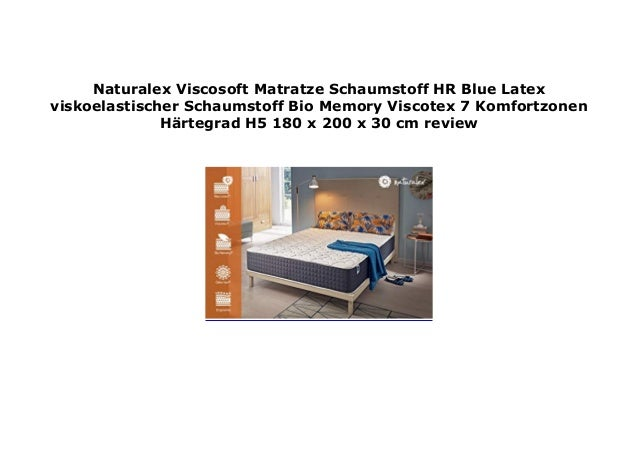Naturalex Viscosoft Matratze Schaumstoff Hr Blue Latex Viskoe