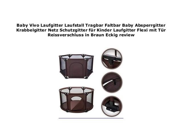 Eckig Baby Vivo Laufgitter Laufstall Tragbar Faltbar Baby Absperrgitter Krabbelgitter Netz Schutzgitter f/ür Kinder Laufgitter Flexi mit T/ür//Rei/ßverschluss in Grau