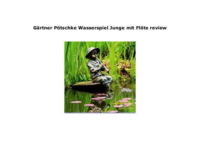 G/ärtner P/ötschke Wasserspiel Junge mit Fl/öte