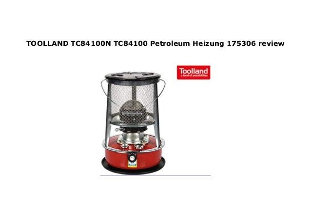TC84100N TC84100 Petroleum Heizung 175306 TOOLLAND