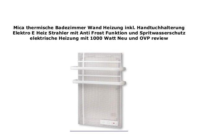 Mica thermische Badezimmer Wand Heizung inkl ...
