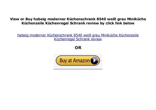 habeig moderner K chenschrank 8540 wei grau Minik che K ...