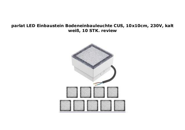 parlat LED Einbaustein Bodeneinbauleuchte CUS 230V blau 10 Stk. 10x10cm