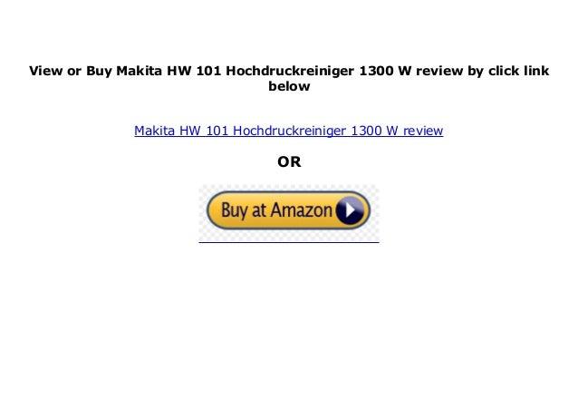 Makita HW 101 Hochdruckreiniger 1300 W