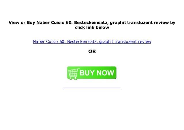 graphit Naber Cuisio 60 Besteckeinsatz transluzent