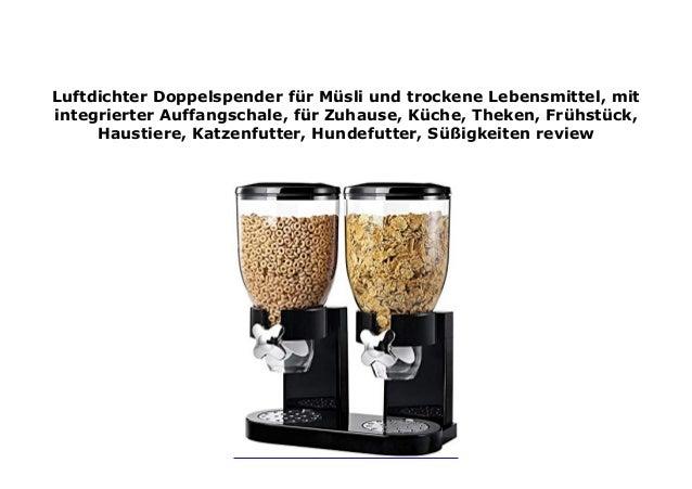 Katzenfutter K/üche S/ü/ßigkeiten Theken mit integrierter Auffangschale Luftdichter Doppelspender f/ür M/üsli und trockene Lebensmittel Hundefutter Fr/ühst/ück f/ür Zuhause Haustiere